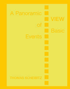 Künstlerbuch THOMAS SCHEIBITZ - A PANORAMIC VIEW OF BASIC EVENTS, Diamondpaper Publishing Berlin, 2012